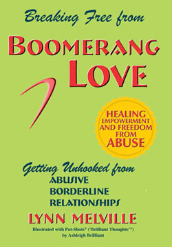 Boomerang Love has empowered many people to break free from abusive relationships